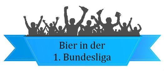 Bier im Stadion – Fußball-Bundesliga – Saison 2015/16